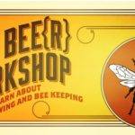 bee(r) workshop