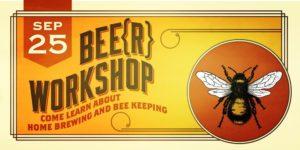 bee(r) workshop